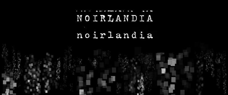 Noirlandia