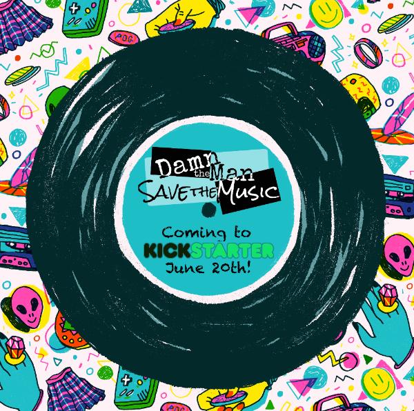 Sneak peek of Damn The Man, Save the Music! Plus: Our week long sale!